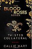 Callie Hart Blood & Roses Series Book Three: 3