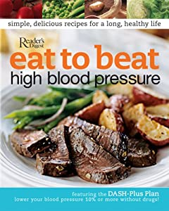 "Cover of ""Eat to Beat High Blood Pressure..."