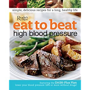 Click to buy Dash Diet Guidelines: Eat to Beat High Blood Pressure from Amazon!