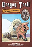 Image of Oregon Trail: The Road to Destiny