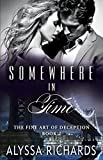 Somewhere in Time: The Fine Art of Deception Series, Book 2