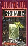 Design for Murder (0553265628) by Hart, Carolyn G.