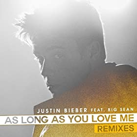 As Long As You Love Me (Remixes)