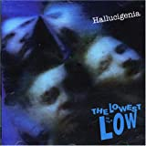 Lowest Of The Low - Hallucigenia