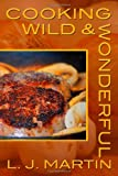 Cooking Wild & Wonderful