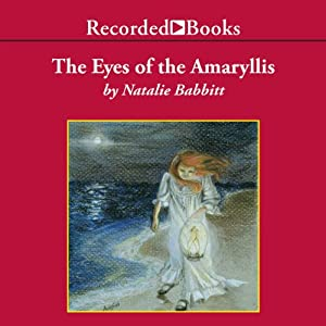 The Eyes of the Amaryllis | [Natalie Babbitt]