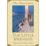 The Little Mermaid (Illustrated) (Andersen's fairy tales Book 1) ~ Hans Christian Andersen