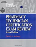 img - for Delmar's Pharmacy Technician Certification Exam Review (Delmar Learning's) by Anthony, Patricia K. 2nd (second) Edition [Paperback(2003)] book / textbook / text book