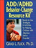 img - for ADD/ADHD Behavior-Change Resource Kit (text only) 1st (First) edition by G. L. Flick Ph.D. book / textbook / text book