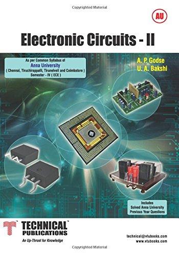 ELECTRONIC CIRCUITS  - II, by A P Godse, U A Bakshi