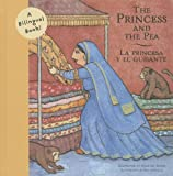 img - for The Princess and the Pea/ La Princesa y el guisante (Bilingual Fairy Tales) book / textbook / text book