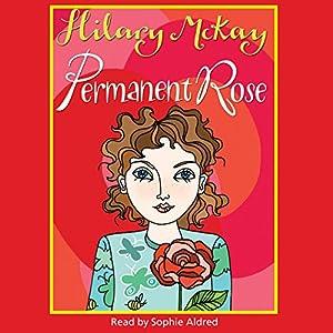 Permanent Rose Audiobook