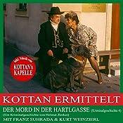 Der Mord in der Hartlgasse (Kottan ermittelt - Kriminalgeschichte 4) | Helmut Zenker
