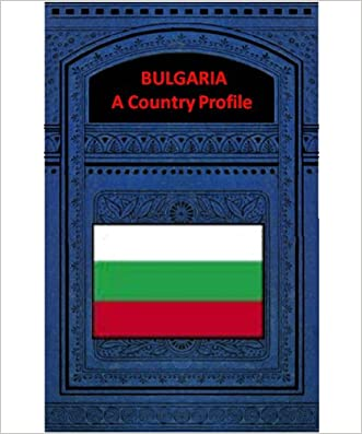BULGARIA A COUNTRY PROFILE written by Federal Research Division