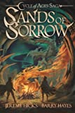 img - for Cycle of Ages Saga: Sands of Sorrow (Volume 2) book / textbook / text book