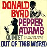 Out Of This World Complete / Pepper Adams Donald Byrd