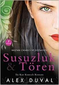 Susuzluk ve Toren: Alex Duval: 9786051423524: Amazon.com: Books