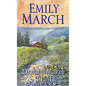 Dreamweaver Trail by Emily march