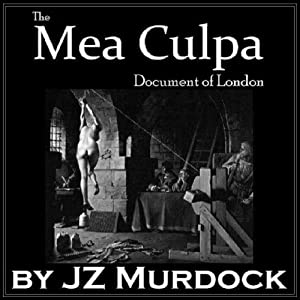 The Mea Culpa Document of London Audiobook