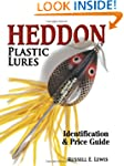Heddon Plastic Lures: Identification...