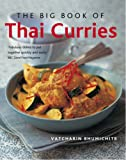 The Big Book of Thai Curries (185626808X) by Bhumichitr, Vatcharin