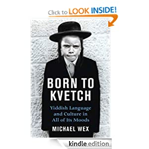 Born to Kvetch: Yiddish Language
