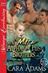 A Mate for the Alpha and His Brothers...