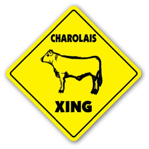 CHAROLAIS CROSSING Sign xing gift novelty beef cattle ranch farm farmer (Butcher Farm Animals compare prices)