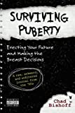 Surviving Puberty: Erecting Your Future and Making the Breast Decisions