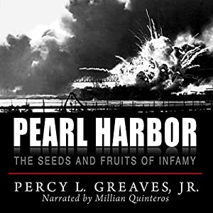 Pearl Harbor: The Seeds and Fruits of Infamy Audiobook