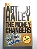 THE MONEYCHANGERS (0330246038) by ARTHUR HAILEY