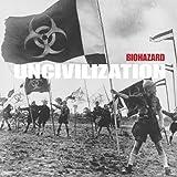 Uncivilizationby Biohazard