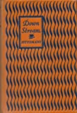 img - for Down Stream and Other Works book / textbook / text book