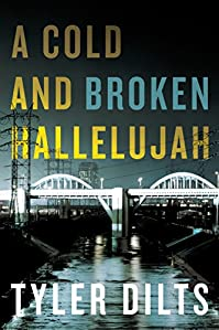 (FREE on 8/13) A Cold And Broken Hallelujah by Tyler Dilts - http://eBooksHabit.com