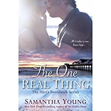 The One Real Thing: Hart's Boardwalk, Book 1 | Livre audio Auteur(s) : Samantha Young Narrateur(s) : Tad Branson, Angelica Lee