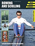 img - for Rowing and Sculling: Skills, Training, Techniques (Crowood Sports Guides) by Rosie Mayglothling (2015-02-20) book / textbook / text book