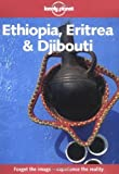 img - for Lonely Planet Ethiopia Eritrea and Djibouti (Lonely Planet Travel Survival Kit) by Frances Linzee Gordon (1999-01-01) book / textbook / text book