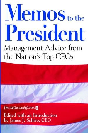 memos-to-the-president-management-advice-from-the-nations-top-ceos