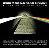 Various Artists Return to the Dark Side of the Moon: A Tribute To Pink Floyd