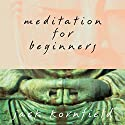 Meditation for Beginners Speech by Jack Kornfield Narrated by Jack Kornfield