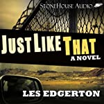 Just Like That | Les Edgerton