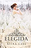 La elegida (Spanish Edition)