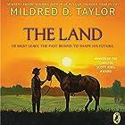 The Land Hörbuch von Mildred D. Taylor Gesprochen von: Ruben Santiago-Hudson