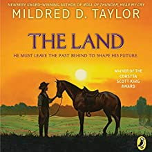 The Land Audiobook by Mildred D. Taylor Narrated by Ruben Santiago-Hudson