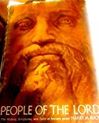 People of the Lord; the history, scriptures,…