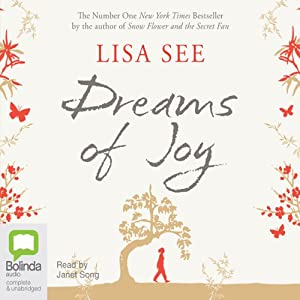 Dreams of Joy | [Lisa See]
