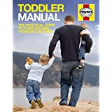 Toddler Manual: The Practical Guide to Toddlers and Younger Childrenby Dr. Ian Banks