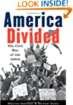 America Divided: The Civil War of the...