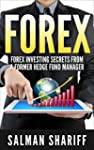 FOREX: Forex Investing Secrets from a...