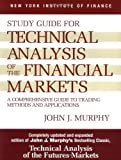 img - for Study Guide to Technical Analysis of the Financial Markets (New York Institute of Finance S) 2nd edition by John J. Murphy (1999) Paperback book / textbook / text book